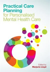 Book Practical Care Planning for Personalised Mental Health Care by Marjorie Lloyd