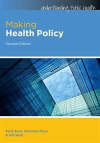 Book Making Health Policy by Kent Buse