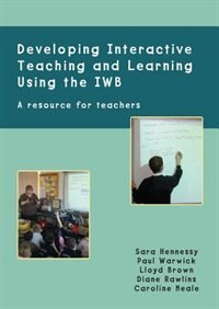 Book Developing Interactive Teaching and Learning Using the IWB by Sara Hennessy