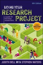 Doing Your Research Project: A Guide for First-time Researchers: A guide for first-time researchers