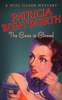 Book The Case is Closed by Patricia Wentworth