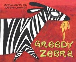 Book Greedy Zebra by Mwenye Hadithi
