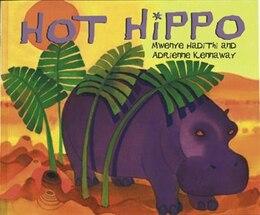 Book Hot Hippo by Mwenye Hadithi