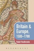Britain & Europe, 1500-1780