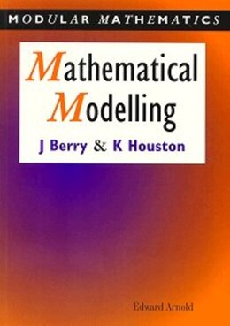 Book Mathematical Modelling by John Berry