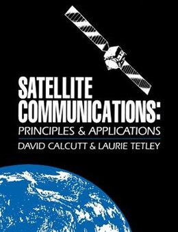 Book Satellite Communications: Principles and Applications by David Calcutt