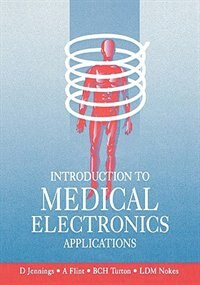 Book Introduction to Medical Electronics Applications by L. Nokes