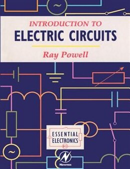 Book Introduction to Electric Circuits by Ray Powell