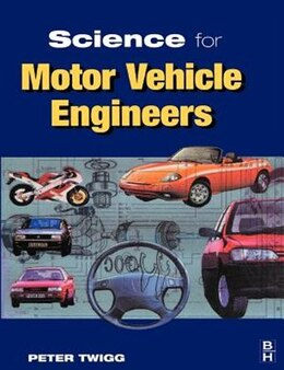 Book Science For Motor Vehicle Engineers by Peter Twigg