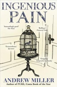 Book Ingenious Pain by Andrew Miller