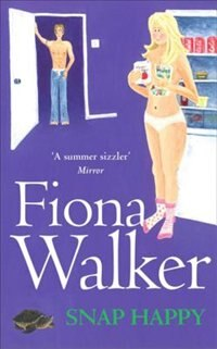 Book Snap Happy by Fiona Walker