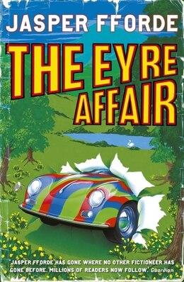 Book The Eyre Affair: by Jasper Fforde