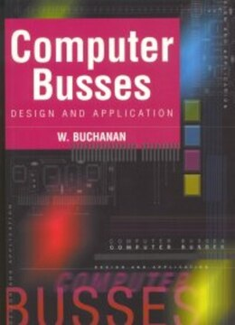 Book Computer Busses by William Buchanan