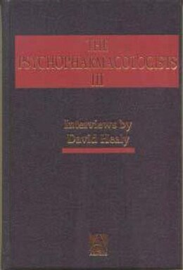 Book The Psychopharmacologists 3 by David Healy