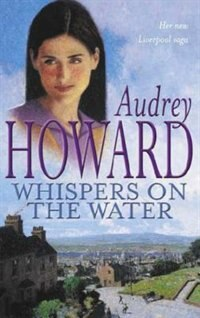 Book Whispers on the Water by Audrey Howard