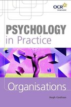 Psychology in Practice: Organisations