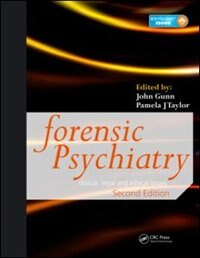 Book Forensic Psychiatry: Clinical, Legal And Ethical Issues, Second Edition by John Gunn