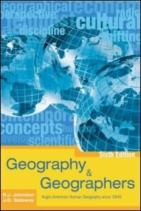 Book Geography And Geographers 6th Edition: Anglo-American Human Geography since 1945 by Ron Johnston