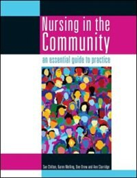 Book Nursing In The Community: An Essential Guide To Practice by Sue Chilton