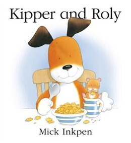 Book Kipper and Roly by Mick Inkpen
