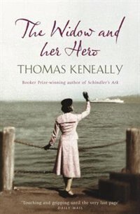 Book The Widow And Her Hero by Thomas Keneally