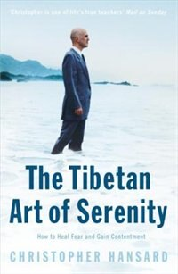 Book The Tibetan Art Of Serenity by Christopher Hansard
