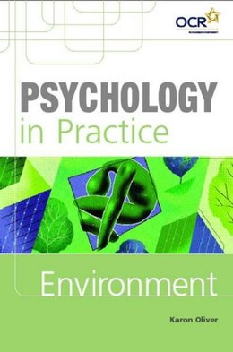 Book Psychology In Practice: Environment by Karon Oliver