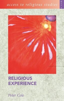 Book Access to Religious Studies: Religious Experience by Peter Cole