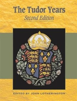 Book Tudor Years by John Lotherington