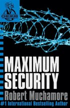 Cherub 3: Maximum Security