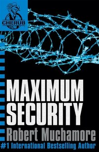 Cherub 3: Maximum Security