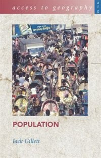 Book Access To Geography: Population by Jack Gillett