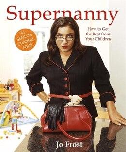 Book Supernanny by Jo Frost