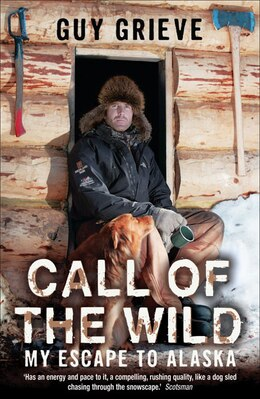 Book Call of the Wild by Guy Grieve