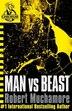 Cherub 6: Man Vs Beast by Robert Muchamore