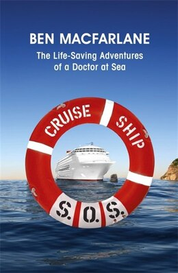 Book Cruise Ship Sos by Ben Macfarlane