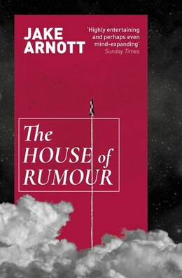 Book The House Of Rumour by Jake Arnott