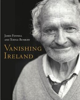Book Vanishing Ireland by James Fennell