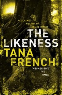 Book The Likeness by Tana French