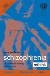 Book The Royal Society of Medicine Your Guide to Schizophrenia by Adrianne Reveley