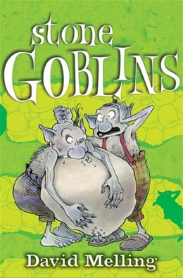 Book 01: Stone Goblins by David Melling