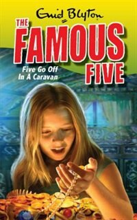Book Famous Five 5: Five Go Off In A Caravan by Enid Blyton
