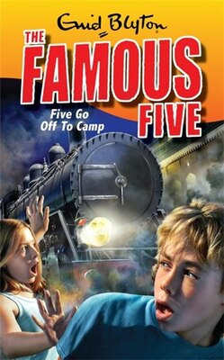 Book Famous Five 7: Five Go Off To Camp by Enid Blyton