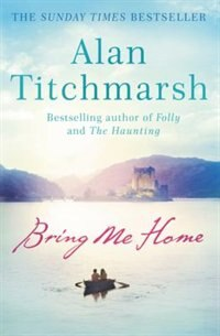 Book Bring Me Home by Alan Titchmarsh