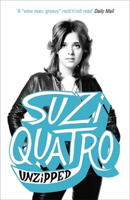 Book Unzipped by Suzi Quatro