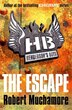 Henderson's Boys 1: The Escape by Robert Muchamore