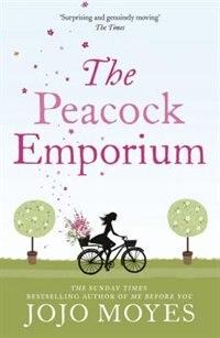 Book The Peacock Emporium: (reissue) by Jojo Moyes