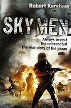 Sky Men: Outnumbered - Under Fire - Expect The Unexpected