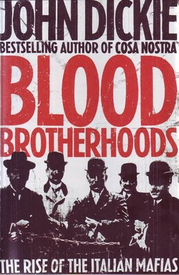 Book Blood Brotherhoods by Dickie John