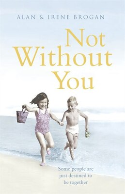 Book Not Without You by Alan Brogan